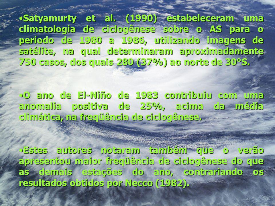 Satyamurty et al. (1990) estabeleceram uma climatologia de ciclogênese sobre o AS para o período de 1980 a 1986, utilizando imagens de satélite, na qu