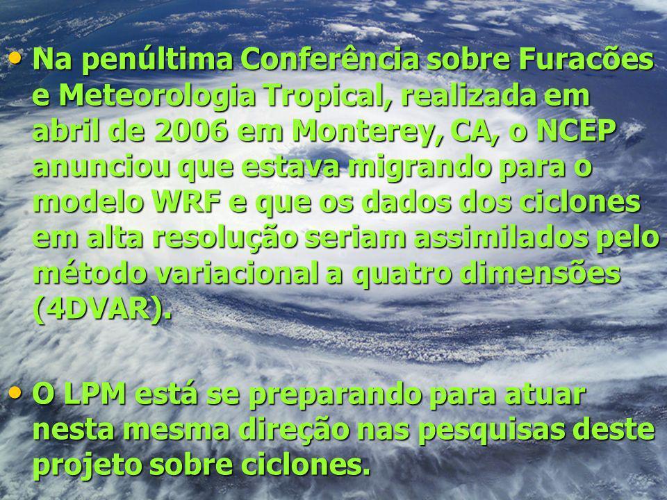 Na penúltima Conferência sobre Furacões e Meteorologia Tropical, realizada em abril de 2006 em Monterey, CA, o NCEP anunciou que estava migrando para