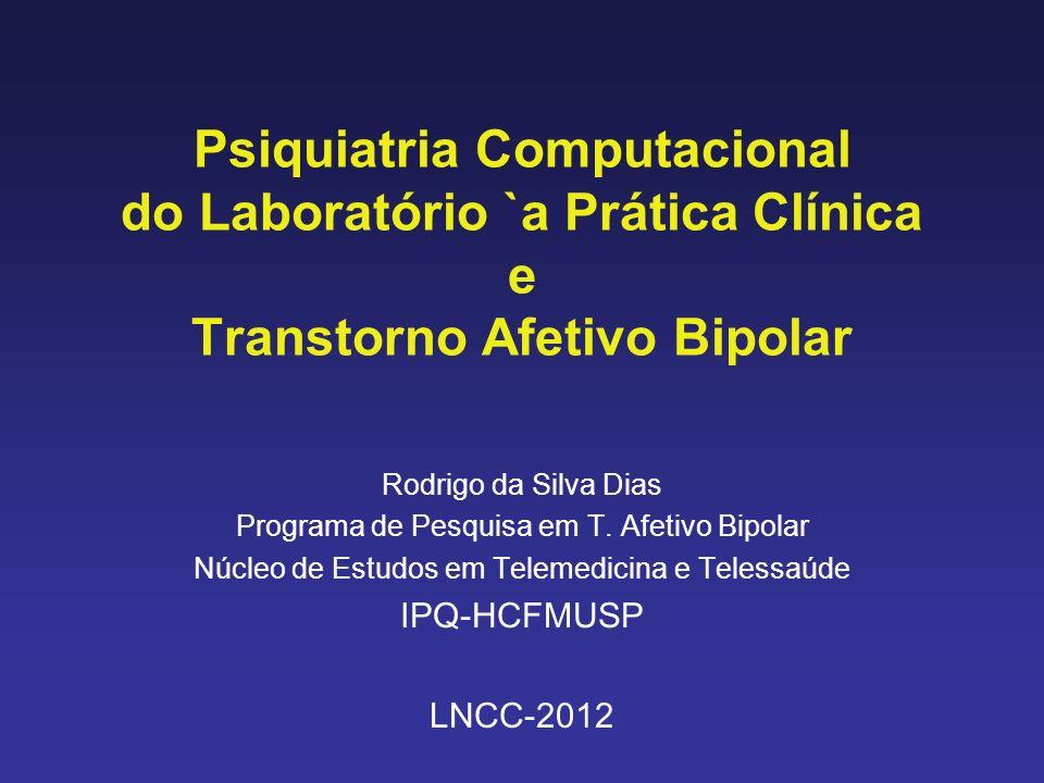 Conclusão Psiquiatria computacional une informações precisa de modelos `a aspectos mensuráveis do comportamento, de substratos neuronais e moleculares avaliados independentemente.