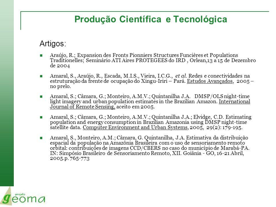 Produção Científica e Tecnológica Artigos: Araújo, R.; Expansion des Fronts Pionniers Structures Funcières et Populations Traditionelles; Seminário AT