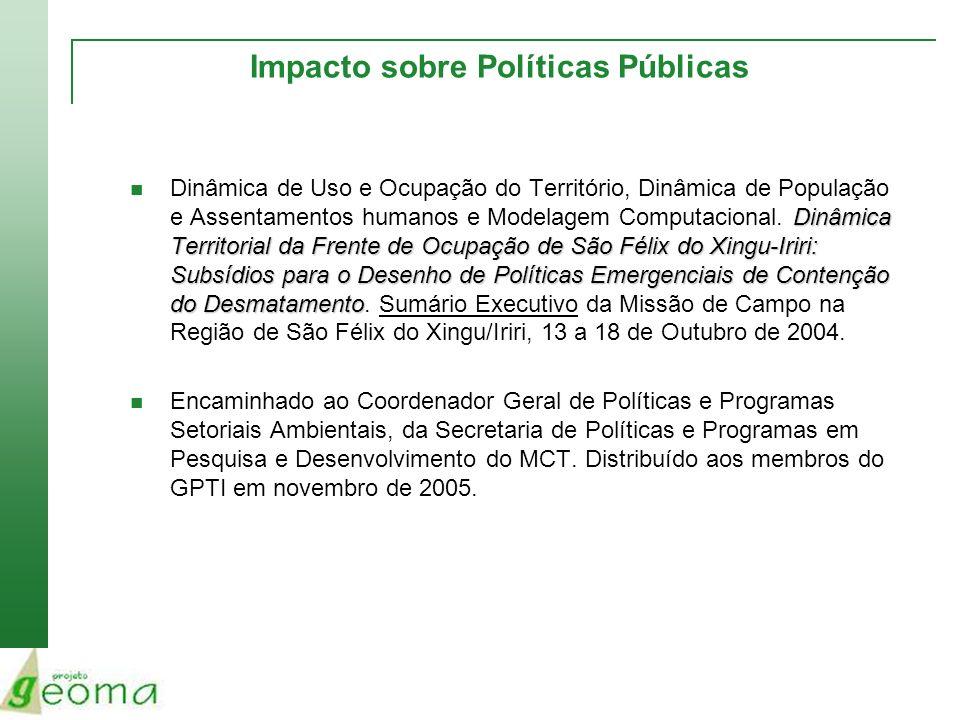 Impacto sobre Políticas Públicas Dinâmica Territorial da Frente de Ocupação de São Félix do Xingu-Iriri: Subsídios para o Desenho de Políticas Emergen