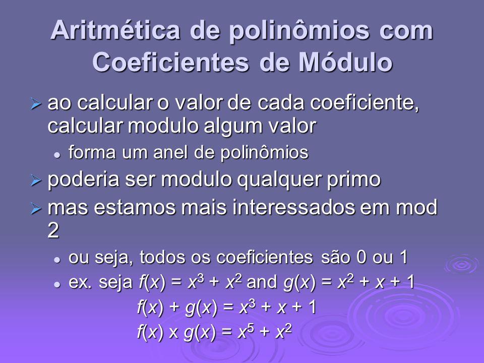 Aritmética de polinômios com Coeficientes de Módulo ao calcular o valor de cada coeficiente, calcular modulo algum valor ao calcular o valor de cada c