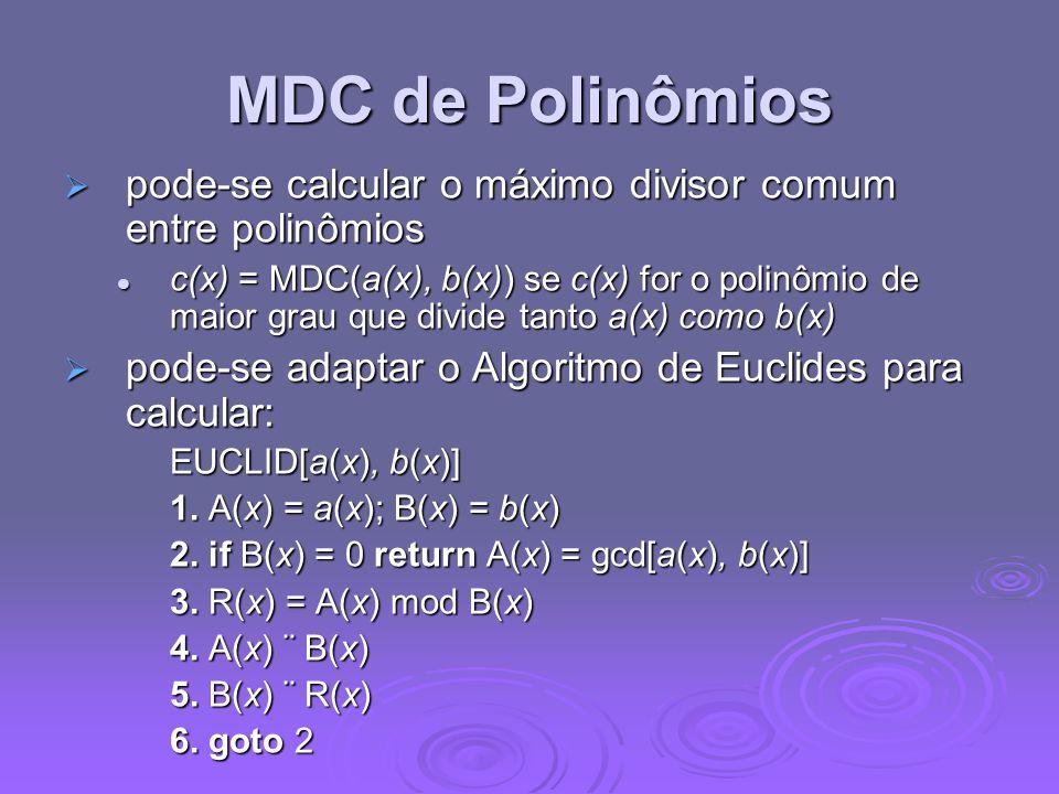 MDC de Polinômios pode-se calcular o máximo divisor comum entre polinômios pode-se calcular o máximo divisor comum entre polinômios c(x) = MDC(a(x), b