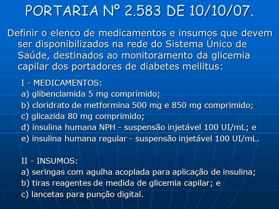 PORTARIA Nº 2.583 DE 10/10/07.Art.