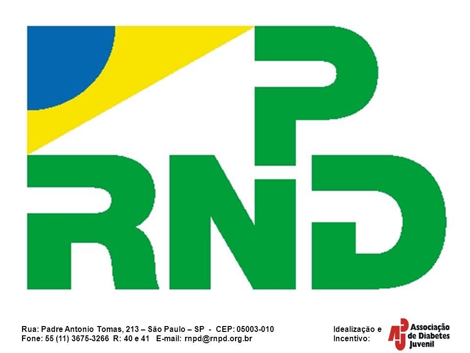 Rua: Padre Antonio Tomas, 213 – São Paulo – SP - CEP: 05003-010 Idealização e Fone: 55 (11) 3675-3266 R: 40 e 41 E-mail: rnpd@rnpd.org.br Incentivo: CRIAÇÃO E MANUTENÇÃO DOS NÚCLEOS A criação de núcleos formais (institucionalizados) ou informais da RNPD é um passo fundamental para o fortalecimento das pessoas vivendo com diabetes.