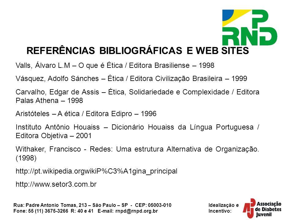 Rua: Padre Antonio Tomas, 213 – São Paulo – SP - CEP: 05003-010 Idealização e Fone: 55 (11) 3675-3266 R: 40 e 41 E-mail: rnpd@rnpd.org.br Incentivo: R
