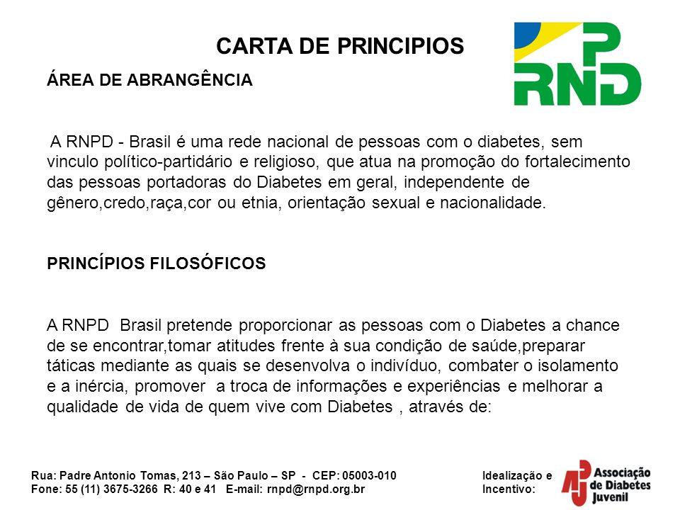 Rua: Padre Antonio Tomas, 213 – São Paulo – SP - CEP: 05003-010 Idealização e Fone: 55 (11) 3675-3266 R: 40 e 41 E-mail: rnpd@rnpd.org.br Incentivo: C