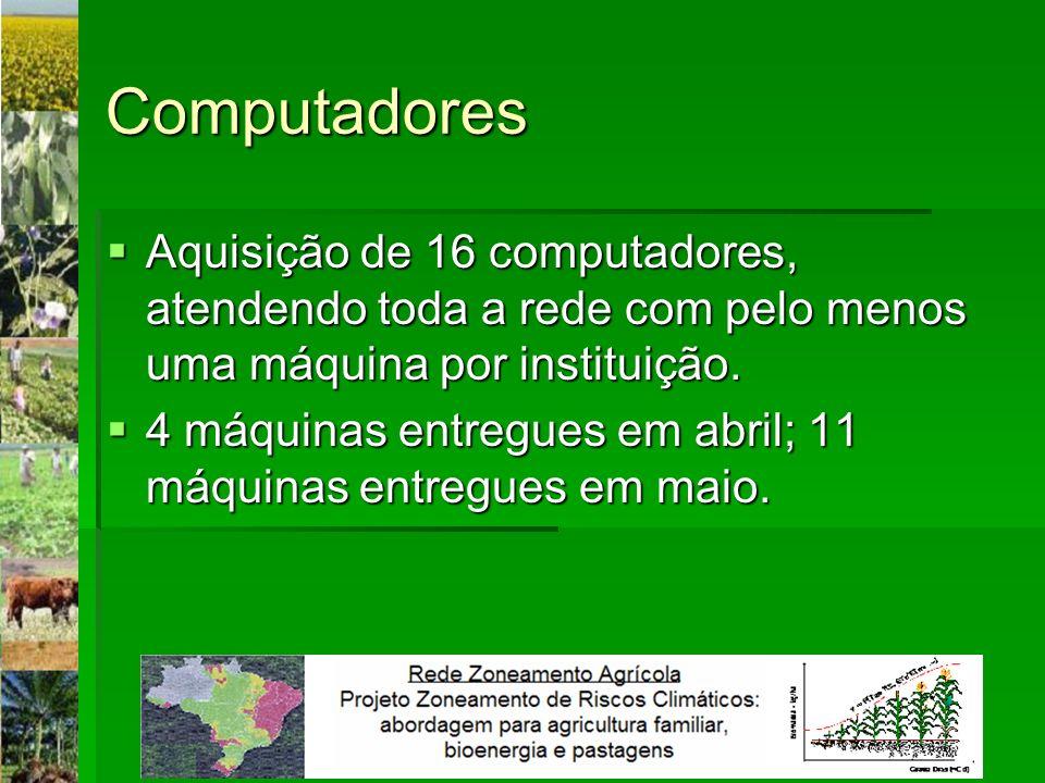 Computadores Aquisição de 16 computadores, atendendo toda a rede com pelo menos uma máquina por instituição. Aquisição de 16 computadores, atendendo t