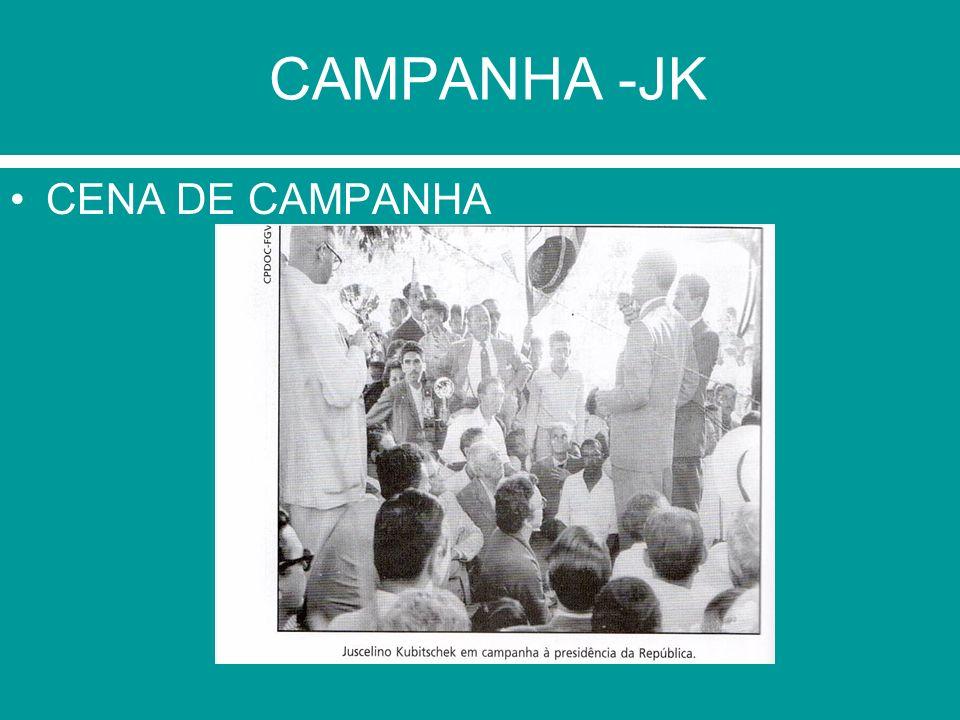 CAMPANHA -JK CENA DE CAMPANHA