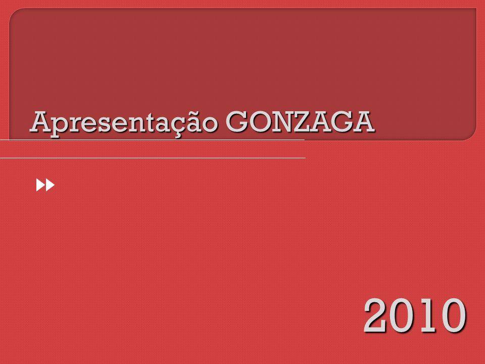 Apresentação GONZAGA 2010