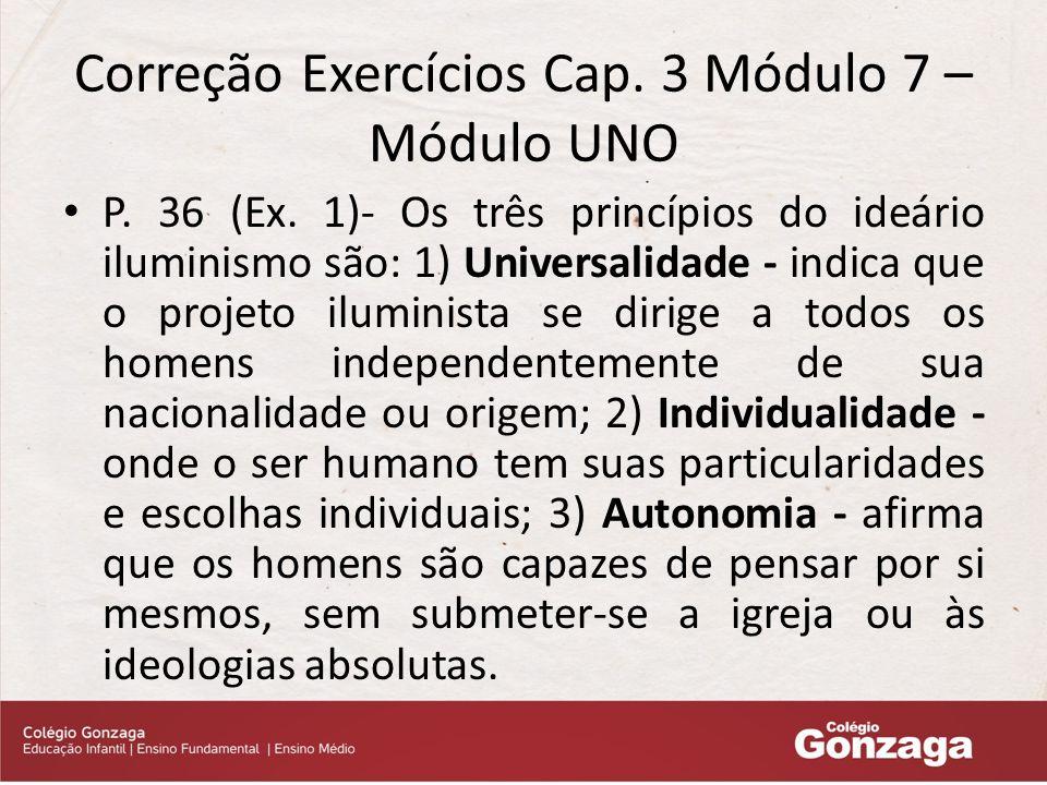 Correção Exercícios Cap.3 Módulo 7 – Módulo UNO P.