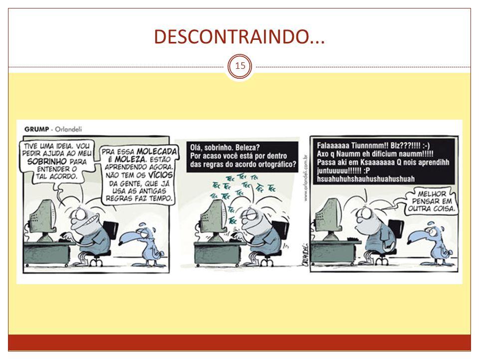 DESCONTRAINDO... 15