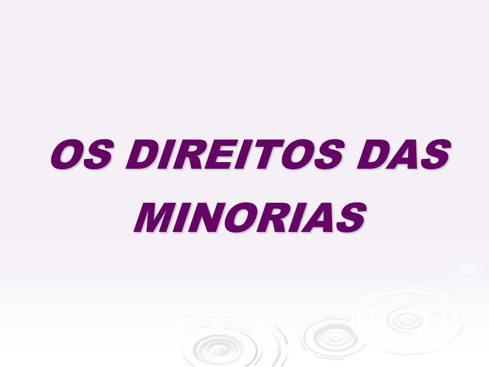 OS DIREITOS DAS MINORIAS