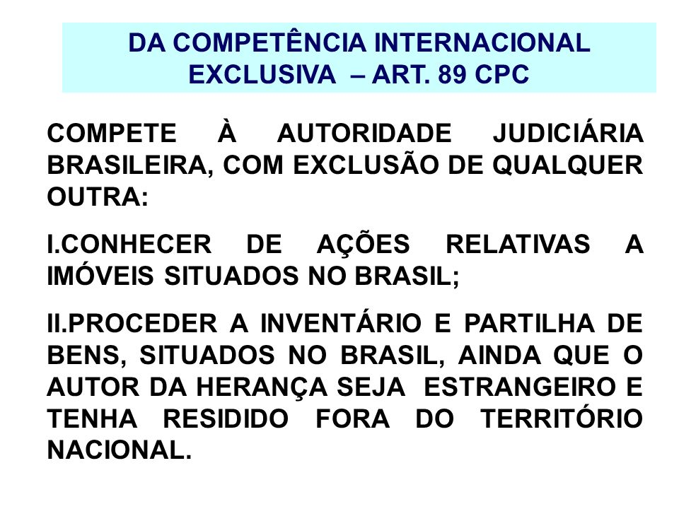 DA COMPETÊNCIA INTERNACIONAL EXCLUSIVA – ART.