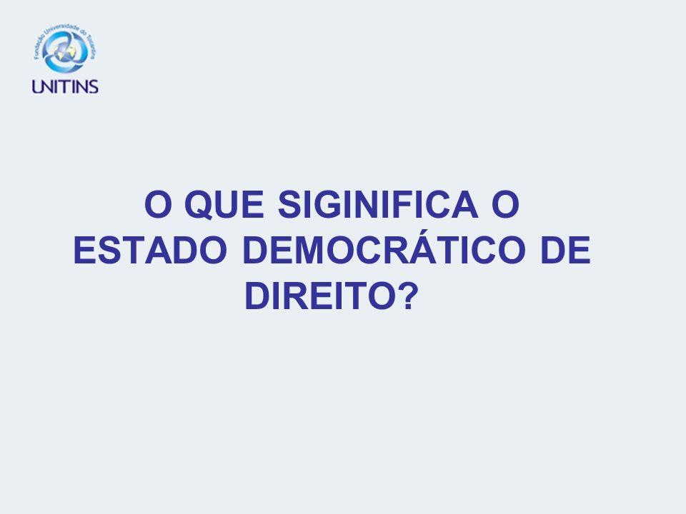 TEMA 20 O PODER E A LEGITIMIDADE COMO FUNDAMENTOS DE SUSTENTAÇÃO DO ESTADO.