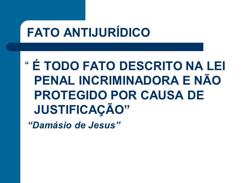 ESTRITO CUMPRIMENTO DO DEVER LEGAL 1.FUZILAMENTO DO CONDENADO PELO EXECUTOR; 2.