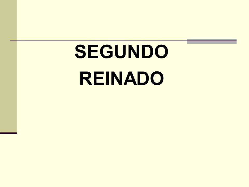 SEGUNDO REINADO