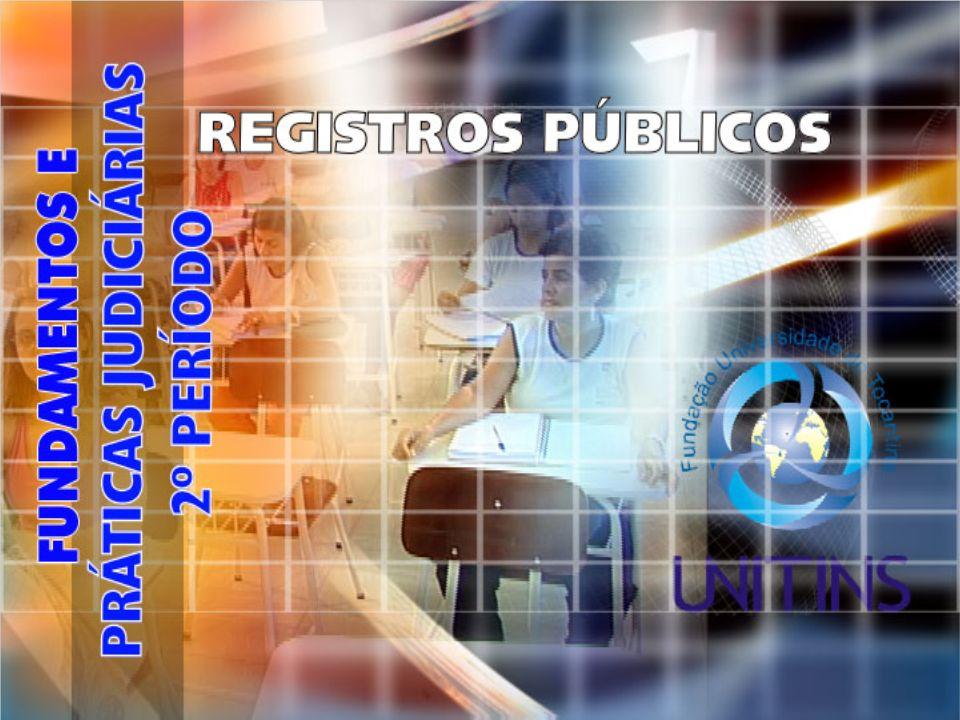 REGISTROS PÚBLICOS TEMA: REGISTRO CIVIL DE PESSOAS NATURAIS DATA: 04/05/2006 PROFº: PÚBLIO BORGES ALVES WEB: FABIANA COTIAN MEIRELES