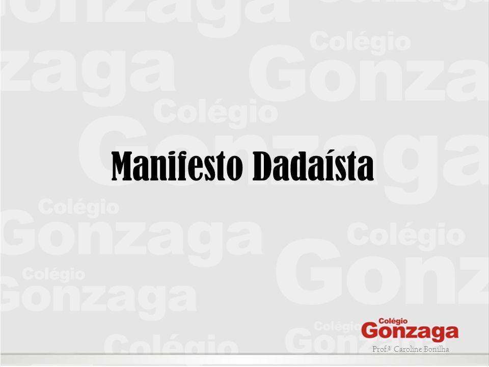Manifesto Dadaísta