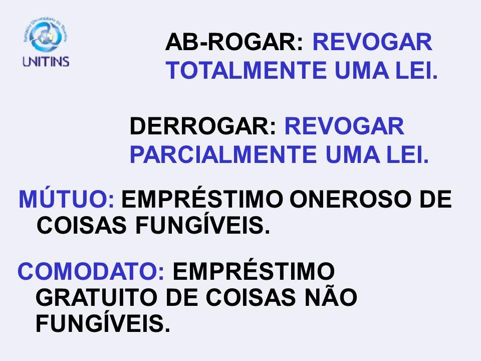 MÚTUO: EMPRÉSTIMO ONEROSO DE COISAS FUNGÍVEIS.