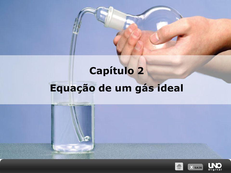 X SAIR Capítulo 2 Equação de um gás ideal