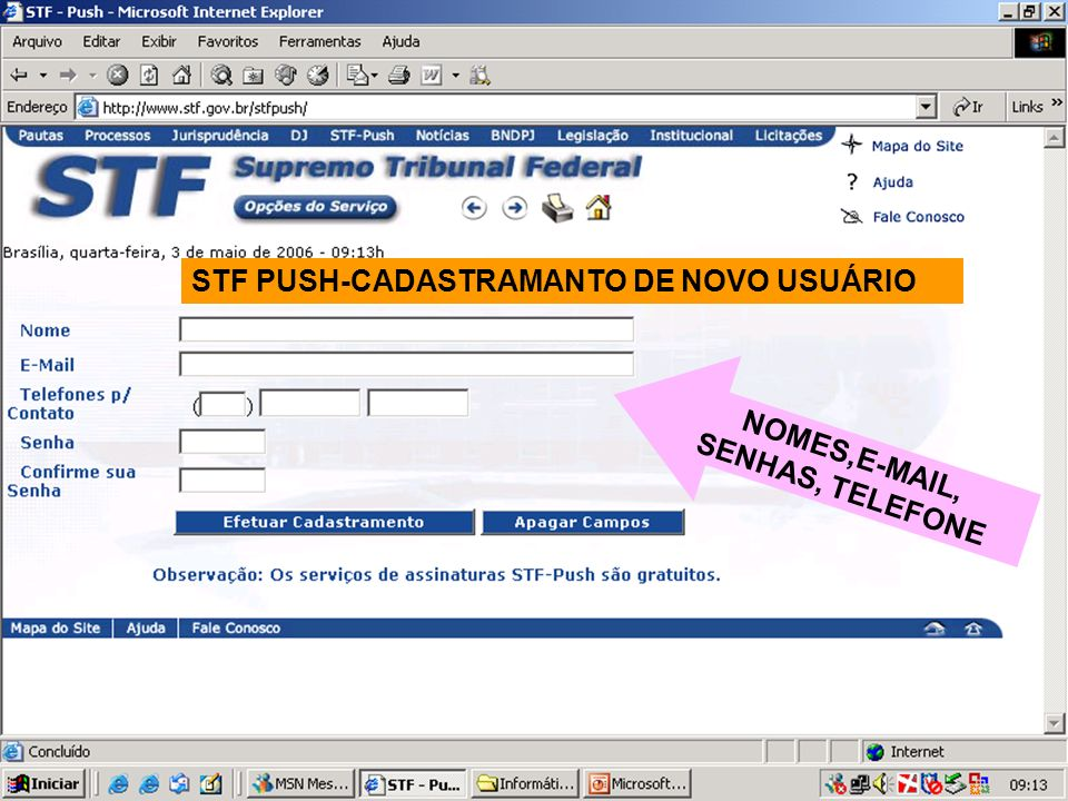 STF PUSH-CADASTRAMANTO DE NOVO USUÁRIO NOMES,E-MAIL, SENHAS, TELEFONE