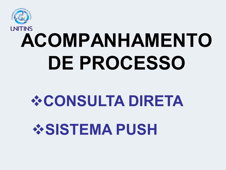 ACOMPANHAMENTO DE PROCESSO CONSULTA DIRETA SISTEMA PUSH
