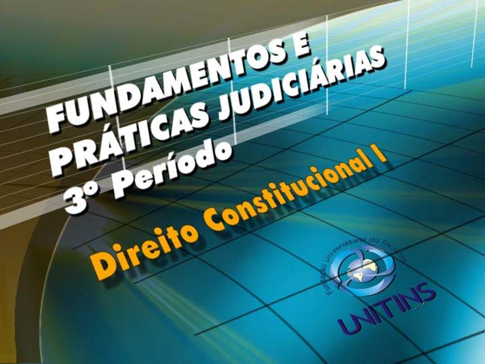 AULA 11 – 19/10/2006 TEMA 6 – ESTRUTURA DA CONSTITUIÇÃO FEDERAL DE 1988 PROFS.