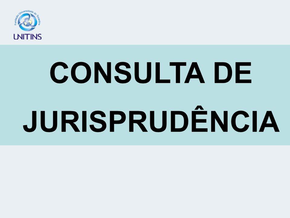 CONSULTA DE JURISPRUDÊNCIA