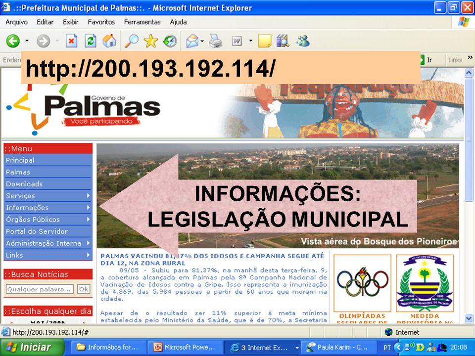 http://200.193.192.114/ INFORMAÇÕES: LEGISLAÇÃO MUNICIPAL