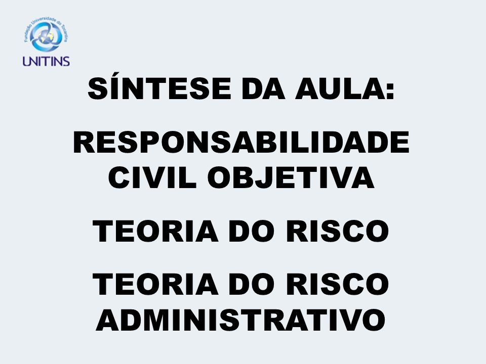 TEORIA DO RISCO ADMINISTRATIVO