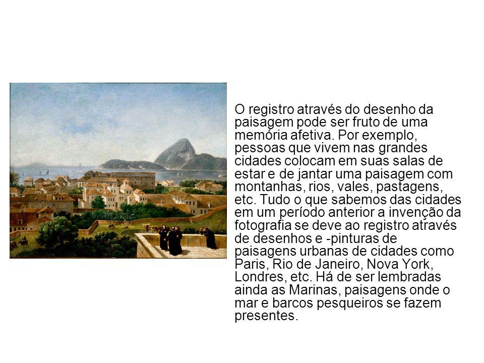 O registro através do desenho da paisagem pode ser fruto de uma memória afetiva. Por exemplo, pessoas que vivem nas grandes cidades colocam em suas sa