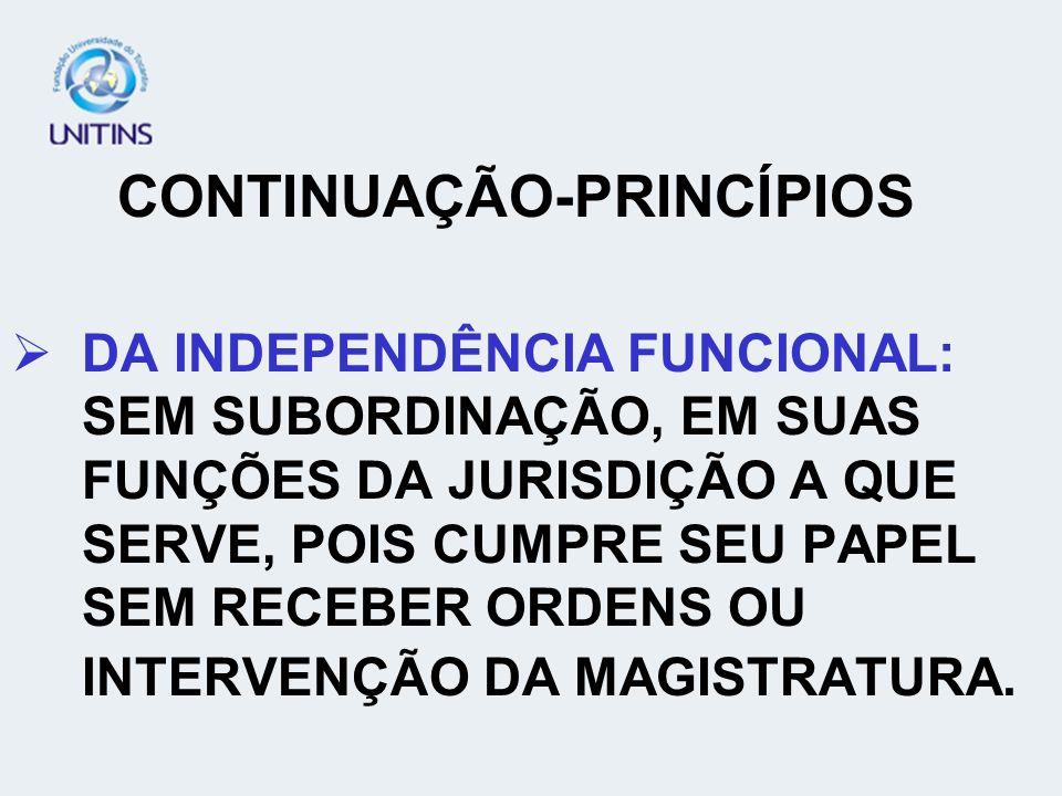 GARANTIAS CONSTITUCIONAIS DO MINISTÉRIO PÚBLICO ESTRUTURAÇÃO EM CARREIRA; AUTONOMIA ADMINISTRATIVA E ORÇAMENTÁRIA-ART.