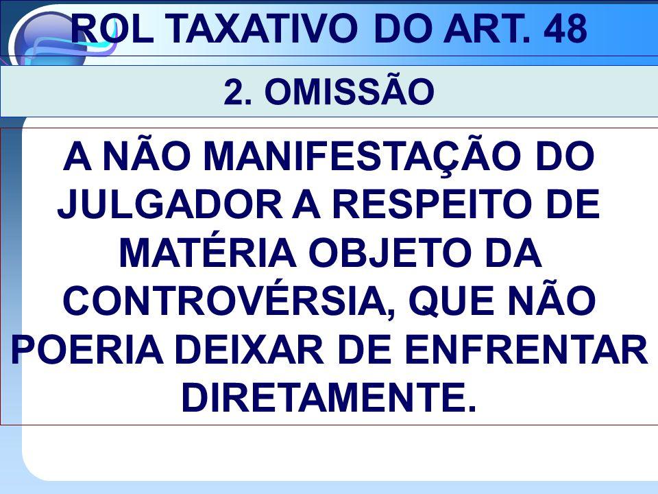 ROL TAXATIVO DO ART.48 2.