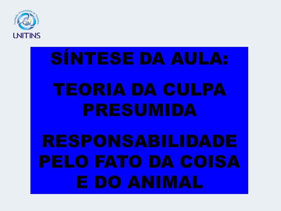 RESPONSABILIDADE PELO FATO DA COISA ART. 937 E ART. 938 DO CC