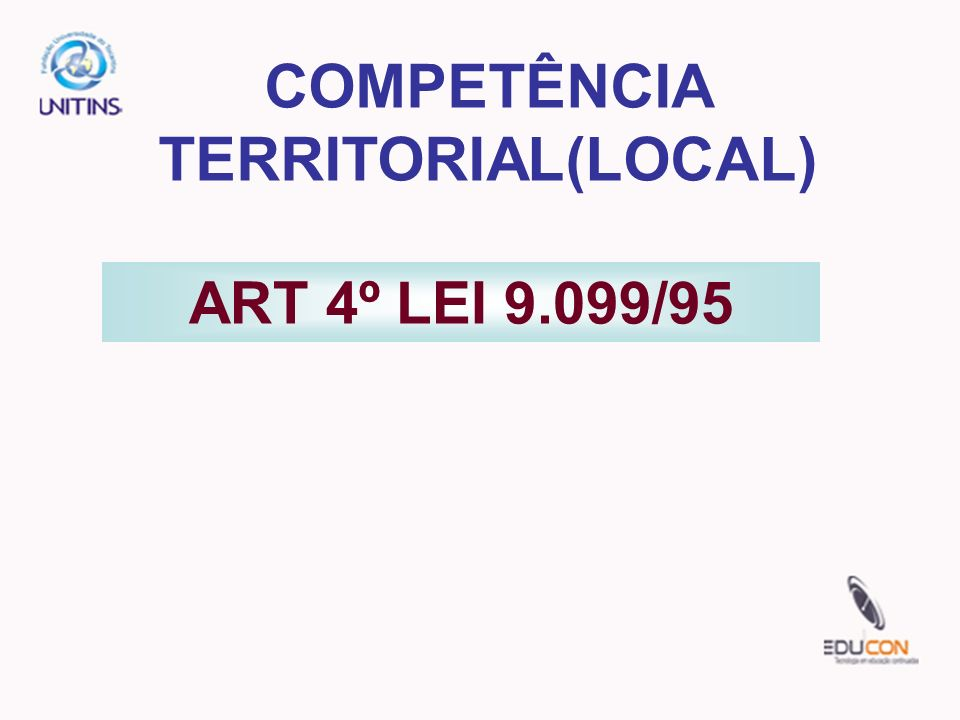 ART 4º LEI 9.099/95 COMPETÊNCIA TERRITORIAL(LOCAL)