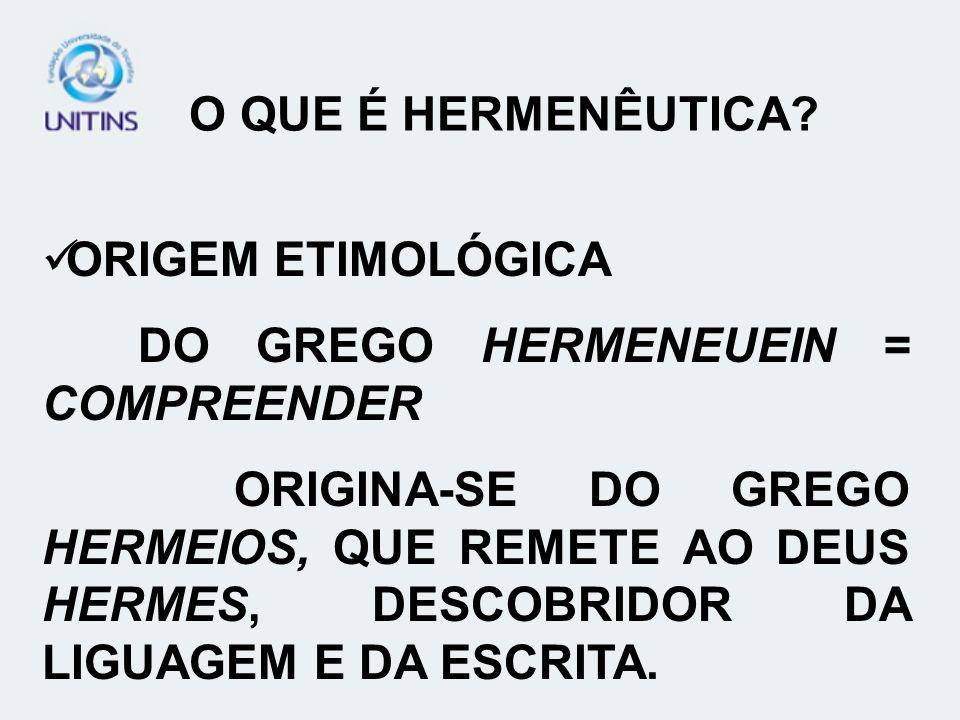 O QUE É HERMENÊUTICA.