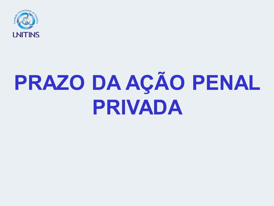AÇÃO PENAL EXCLUSIVAMENTE PRIVADA