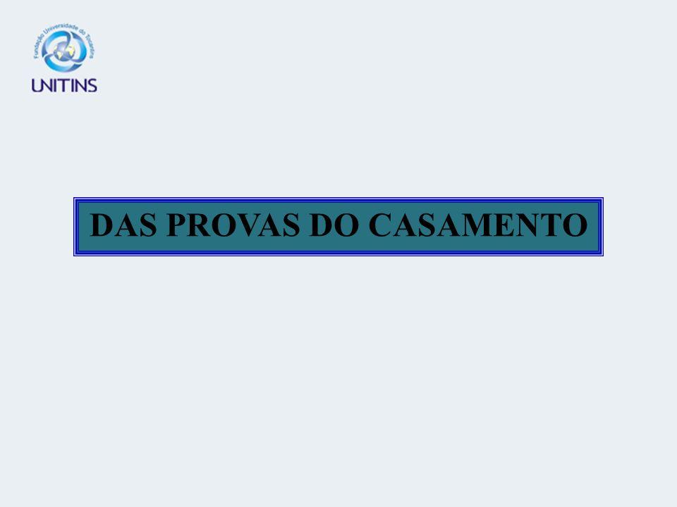 DAS PROVAS DO CASAMENTO