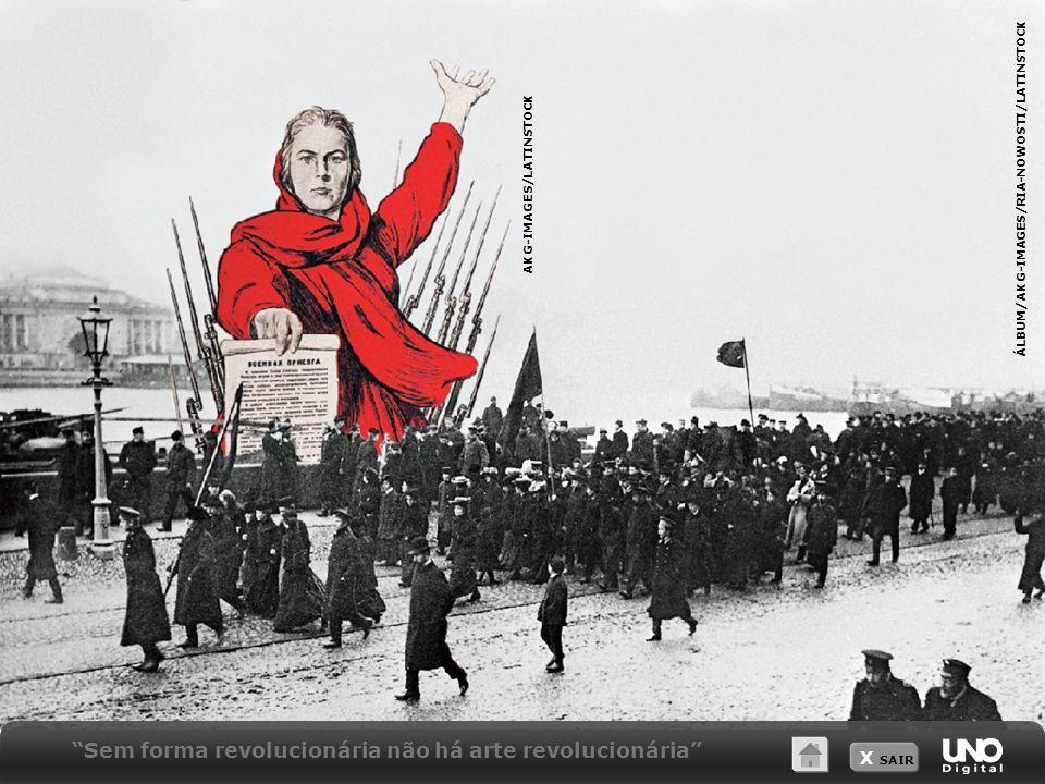X SAIR Sem forma revolucionária não há arte revolucionária AKG-IMAGES/LATINSTOCK ÁLBUM/AKG-IMAGES/RIA-NOWOSTI/LATINSTOCK