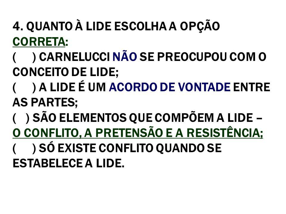 15.COMO SE INSTALA A RESISTÊNCIA, DIANTE DE UM CONFLITO E UMA PRETENSÃO.