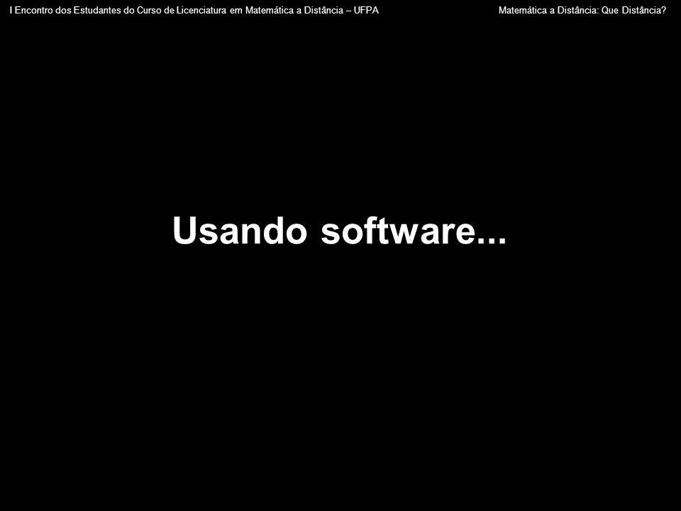 Usando software...