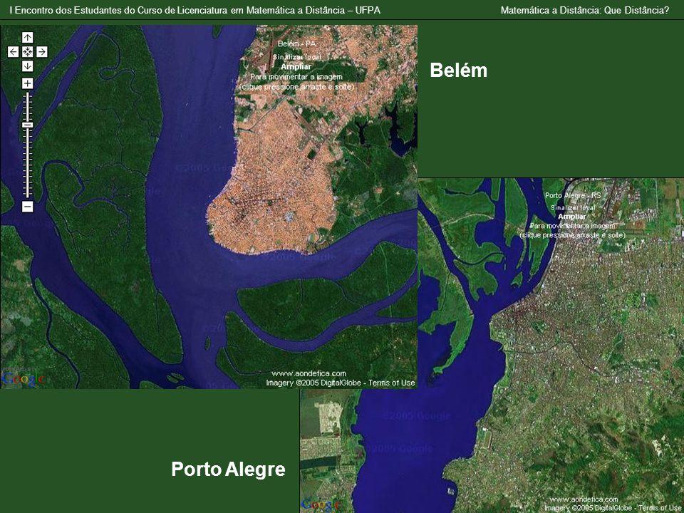 Belém Porto Alegre