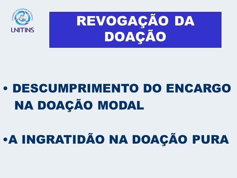REVOGAÇÃO POR INGRATIDÃO ART.