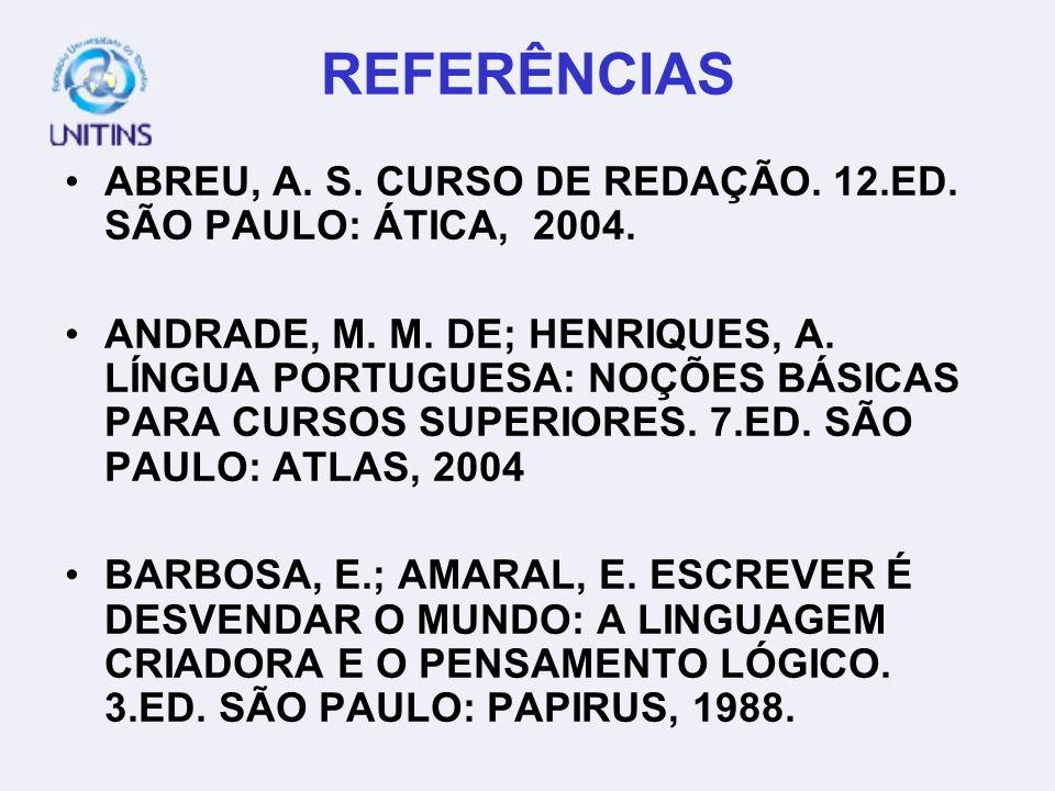 CONCORDÂNCIA VERBAL E FORMAS DE PARTICÍPIO METODOLOGIAS DE LEITURA E COMPREENSÃO DE TEXTOS