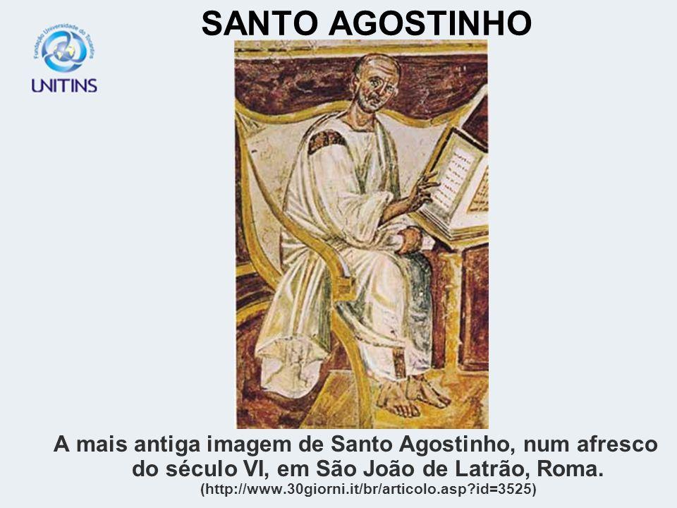 SANTO AGOSTINHO A mais antiga imagem de Santo Agostinho, num afresco do século VI, em São João de Latrão, Roma. (http://www.30giorni.it/br/articolo.as
