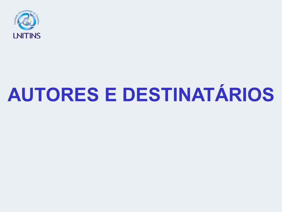 AUTORES E DESTINATÁRIOS