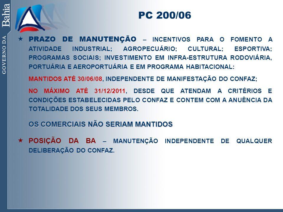 PC 200/06 PRAZO DE MANUTENÇÃO – INCENTIVOS PARA O FOMENTO A ATIVIDADE INDUSTRIAL; AGROPECUÁRIO; CULTURAL; ESPORTIVA; PROGRAMAS SOCIAIS; INVESTIMENTO E