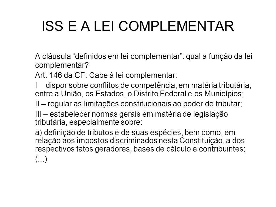 DEDUÇÕES (DL X LC) : Valor dos materiais e subempreitadas Decreto-lei Nº 406/1968: Art.