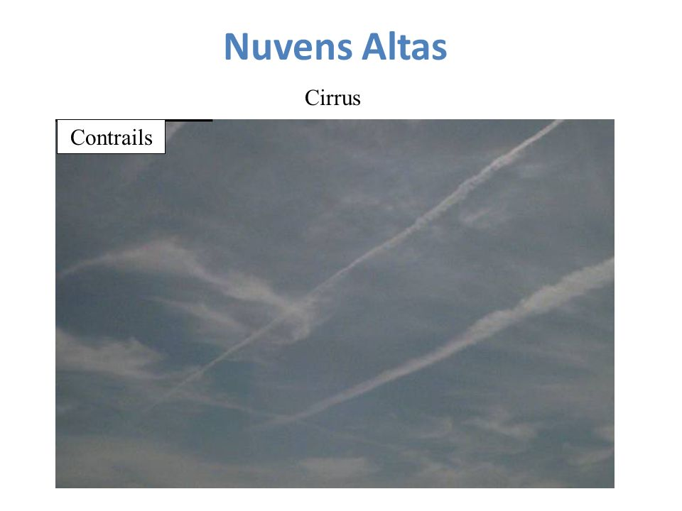 Nuvens Altas Cirrus Contrails